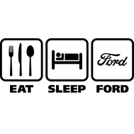 Наклейка Eat Sleep Ford, фото 1