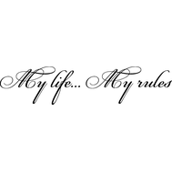 Наклейка My life... My rules, фото 1