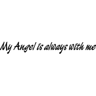 Наклейка My Angel is always with me, фото 1