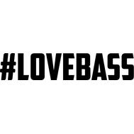 Наклейка #Lovebass, фото 1