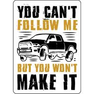 Наклейка You can't follow me, фото 1