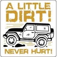 Наклейка A little dirt!, фото 1