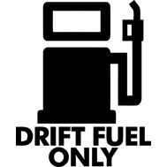 Наклейка Drift fuel only, фото 1