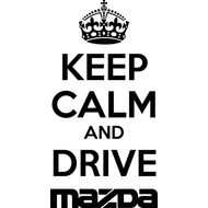 Наклейка Keep Calm and drive Mazda, фото 1