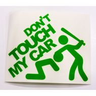 Наклейка  Don't Touch My Car, фото 1