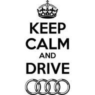 Наклейка Keep Calm Audi, фото 1