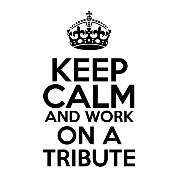 Наклейка Keep Calm and work on a TRIBUTE, фото 13
