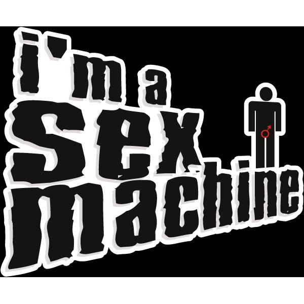 Наклейка I'm a sex machine, фото 1