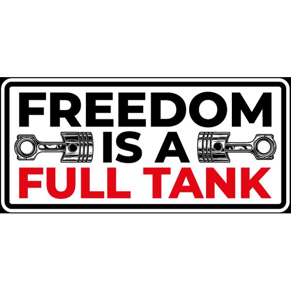 Наклейка Freedom is a Full Tank, фото 1