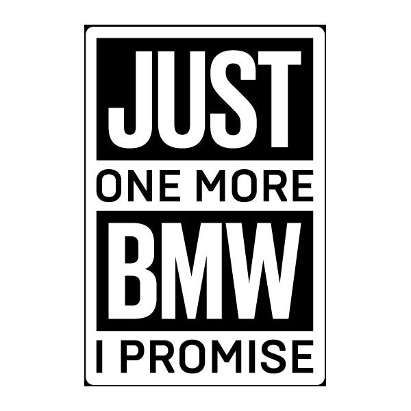 Наклейка Just one more BMW, I promise, фото 1